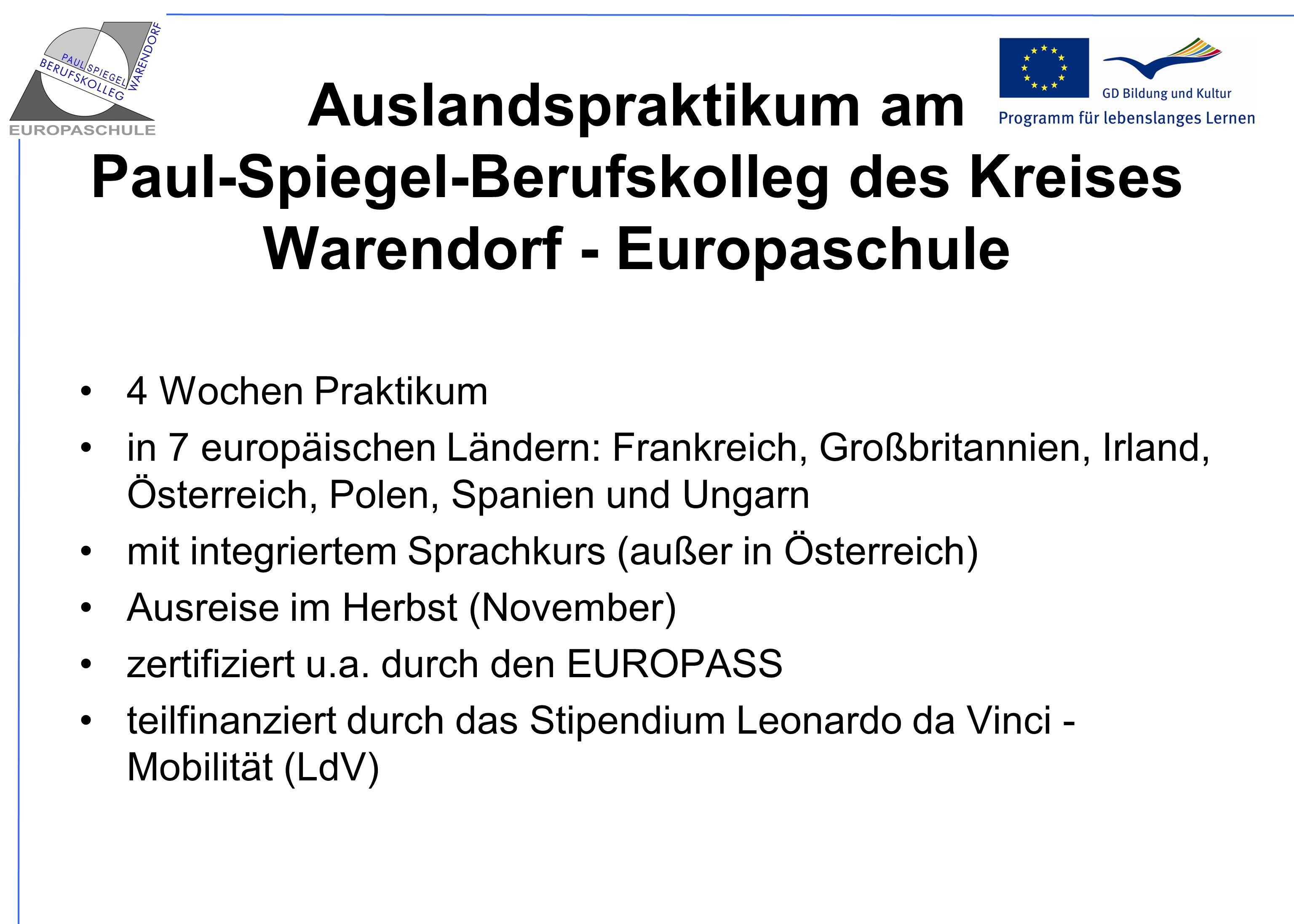Auslandspraktikum am Paul-Spiegel-Berufskolleg des Kreises Warendorf - Europaschule