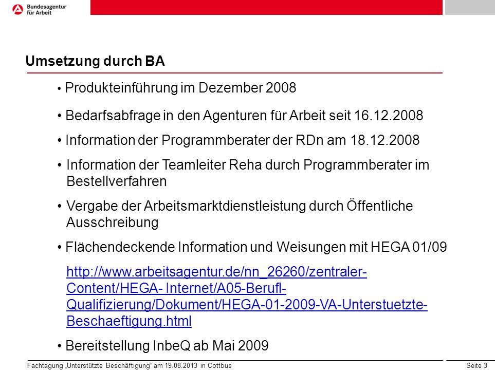 Bedarfsabfrage in den Agenturen für Arbeit seit 16.12.2008