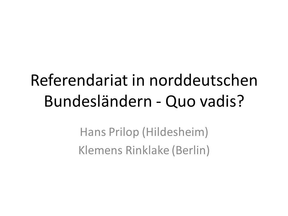 Referendariat in norddeutschen Bundesländern - Quo vadis
