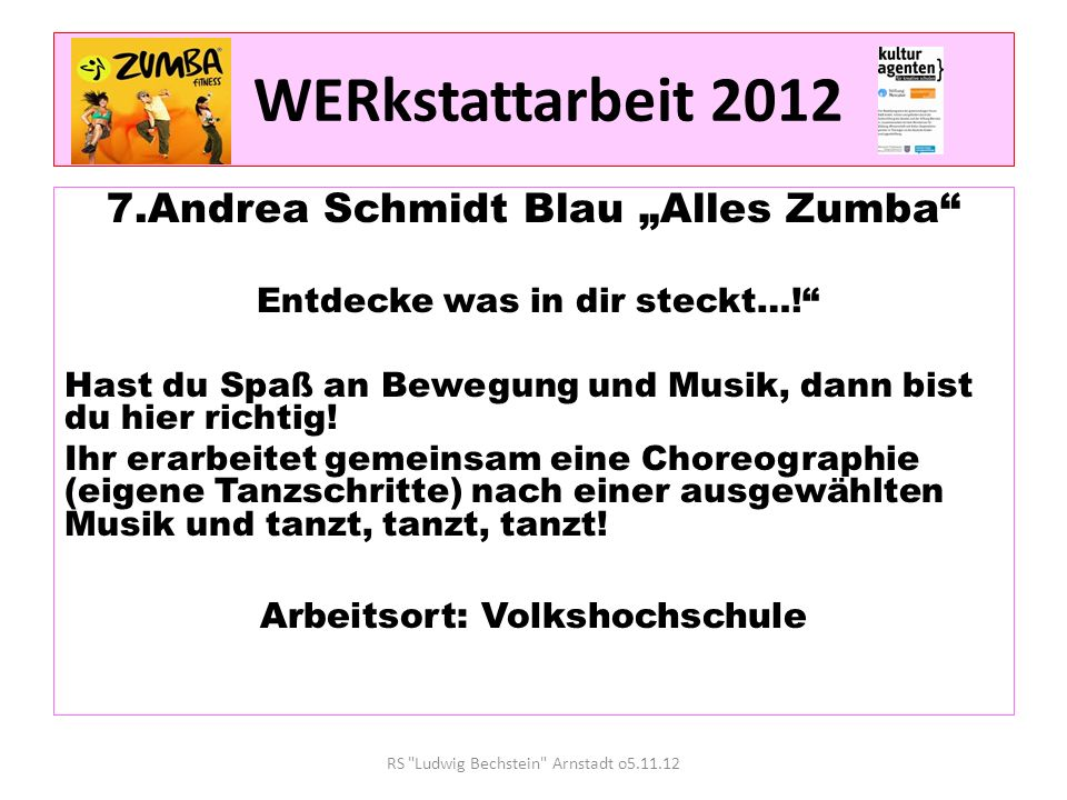 "WERkstattarbeit 2012 7.Andrea Schmidt Blau ""Alles Zumba"