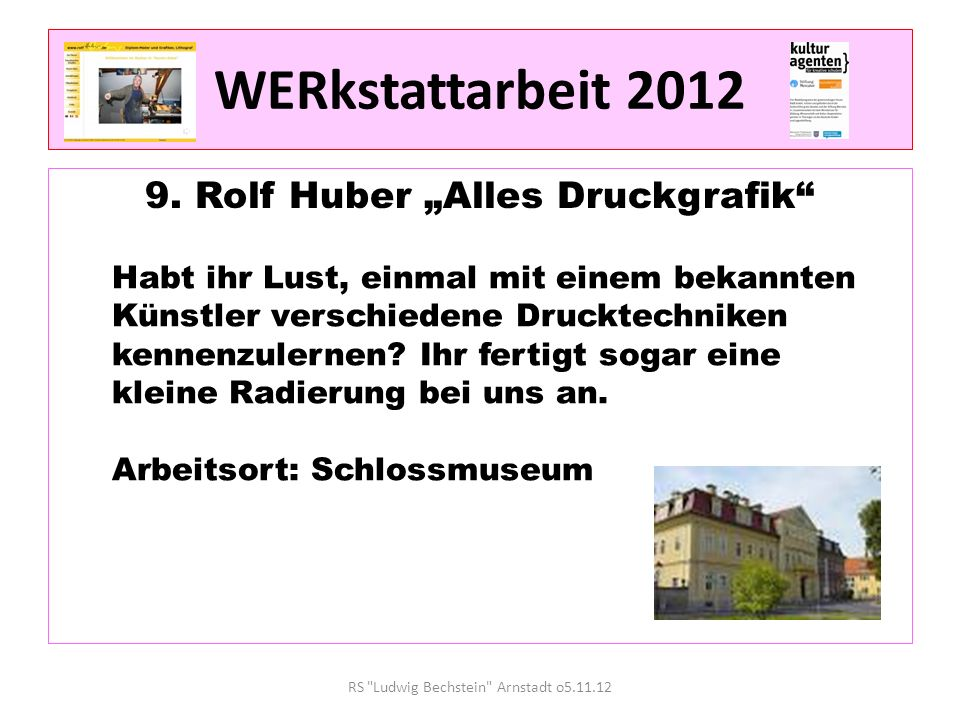 """WERkstattarbeit 2012 9. Rolf Huber """"Alles Druckgrafik"""