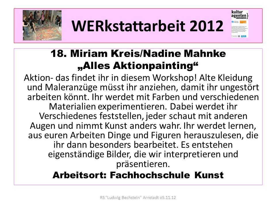 WERkstattarbeit 2012 18. Miriam Kreis/Nadine Mahnke