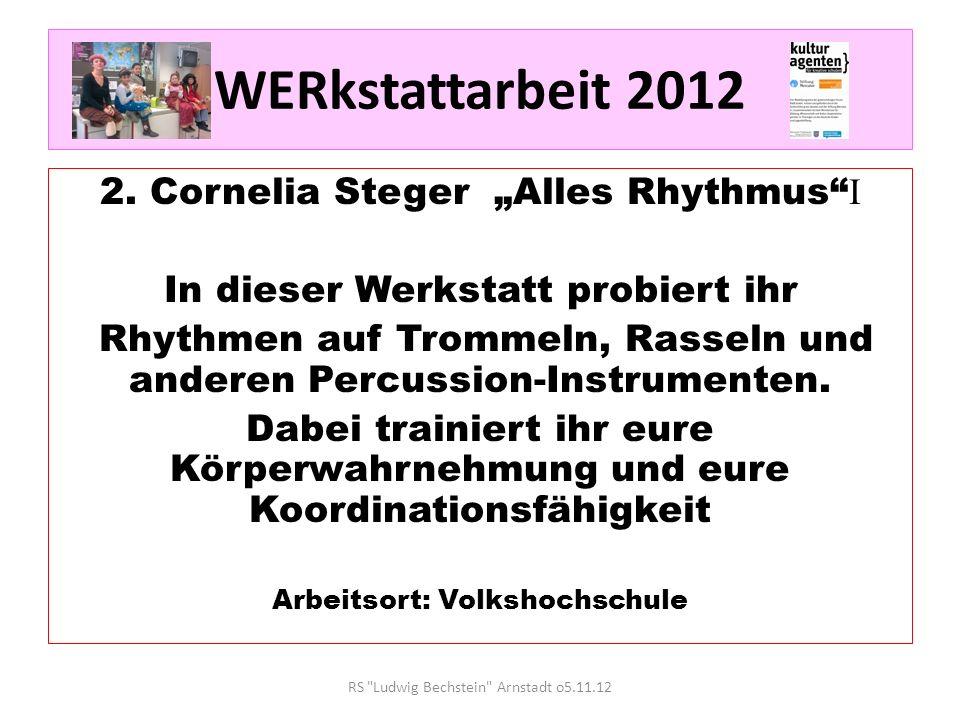 """WERkstattarbeit 2012 2. Cornelia Steger """"Alles Rhythmus I"""