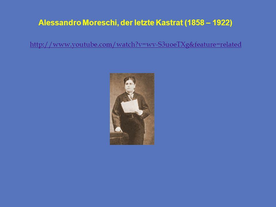 Alessandro Moreschi, der letzte Kastrat (1858 – 1922)