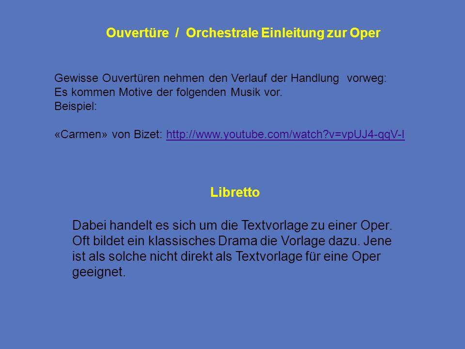 Ouvertüre / Orchestrale Einleitung zur Oper