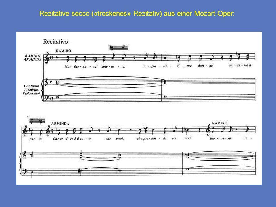 Rezitative secco («trockenes» Rezitativ) aus einer Mozart-Oper: