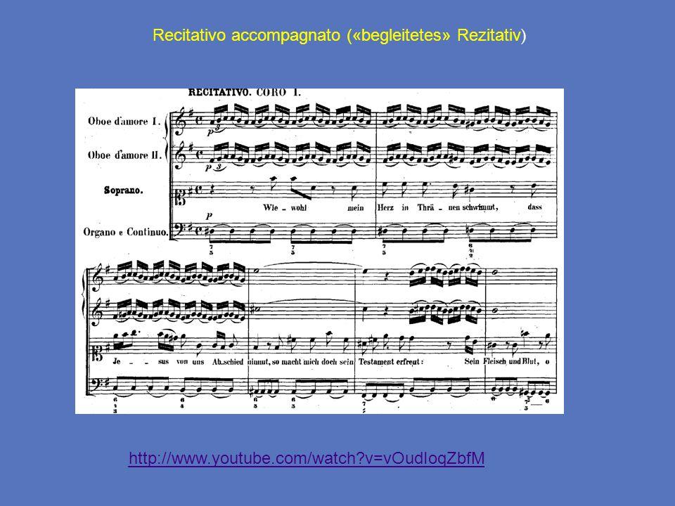 Recitativo accompagnato («begleitetes» Rezitativ)