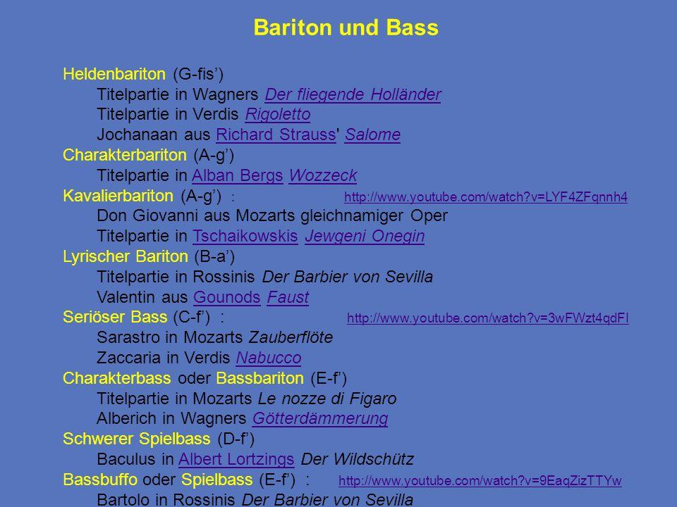 Bariton und Bass Heldenbariton (G-fis')