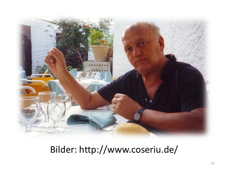 Bilder: http://www.coseriu.de/