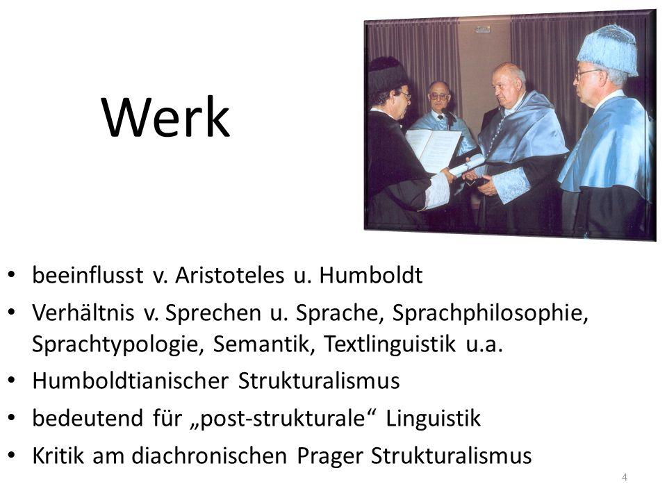 Werk beeinflusst v. Aristoteles u. Humboldt