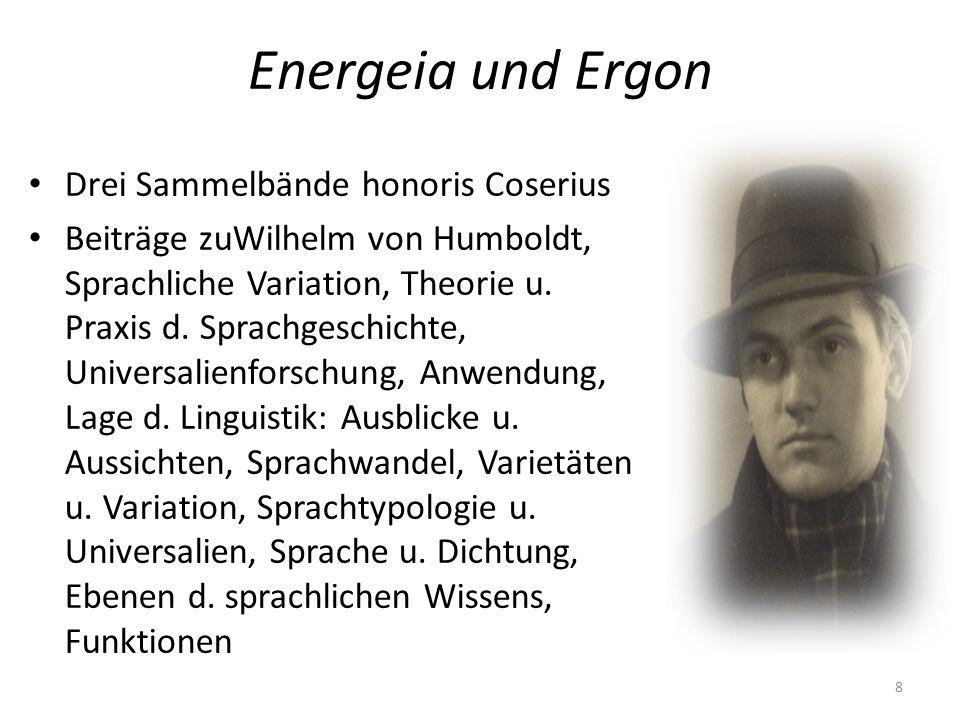 Energeia und Ergon Drei Sammelbände honoris Coserius