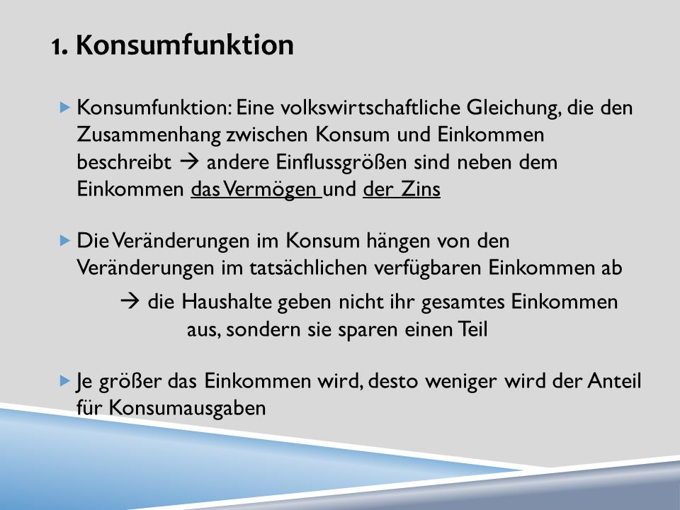 1. Konsumfunktion