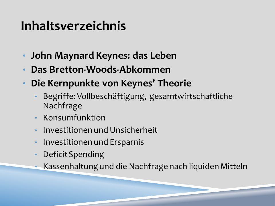 Inhaltsverzeichnis John Maynard Keynes: das Leben