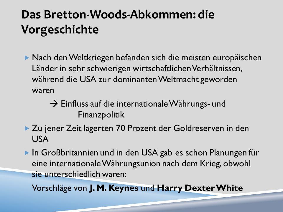 Das Bretton-Woods-Abkommen: die Vorgeschichte
