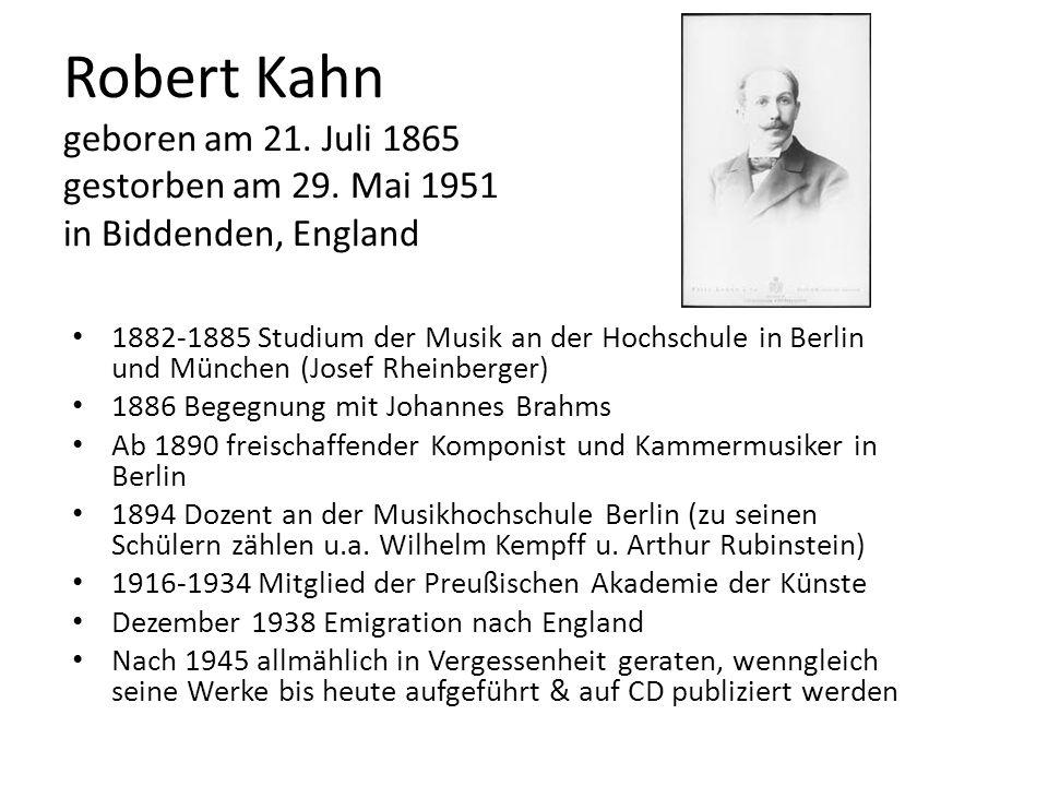 Robert Kahn geboren am 21. Juli 1865 gestorben am 29