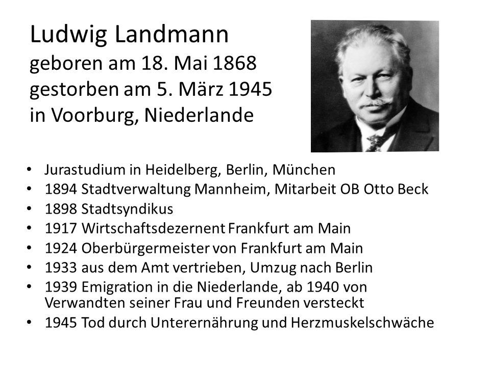 Ludwig Landmann geboren am 18. Mai 1868 gestorben am 5