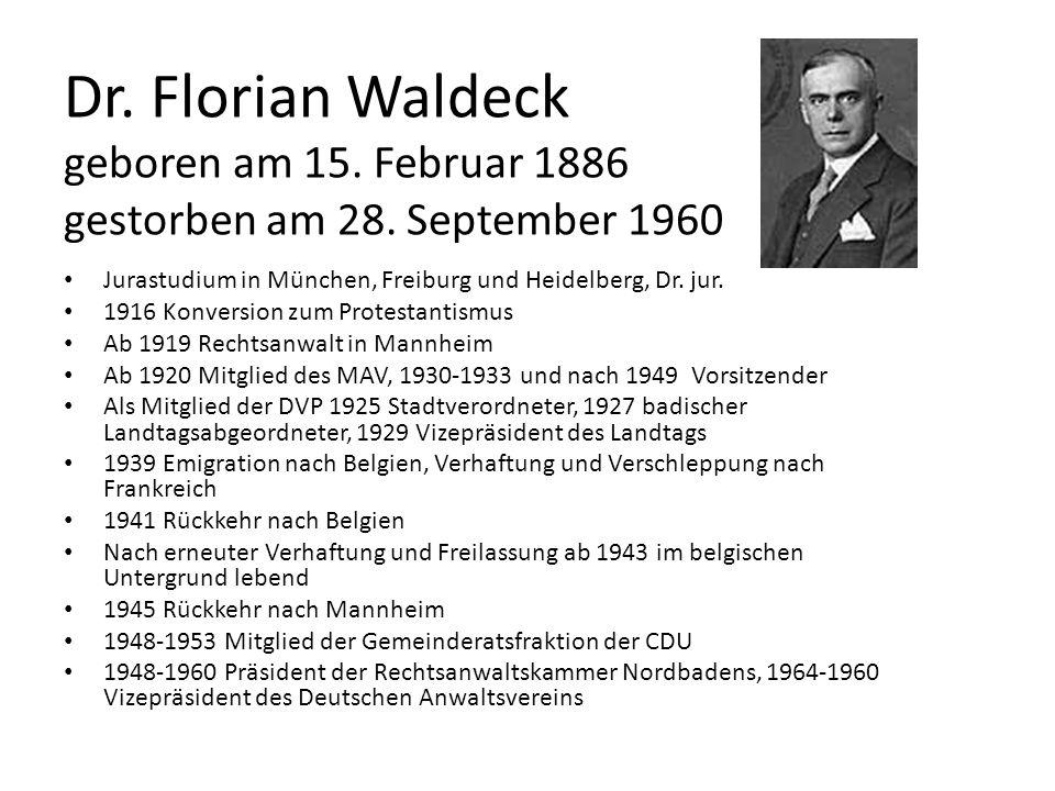 Dr. Florian Waldeck geboren am 15. Februar 1886 gestorben am 28