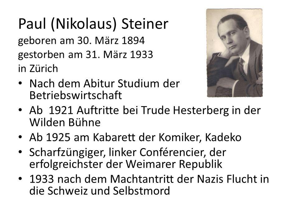 Paul (Nikolaus) Steiner geboren am 30. März 1894 gestorben am 31