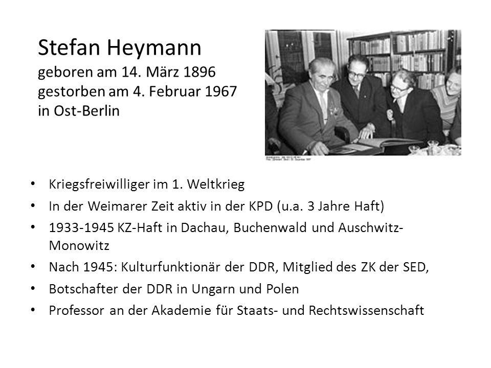 Stefan Heymann geboren am 14. März 1896 gestorben am 4