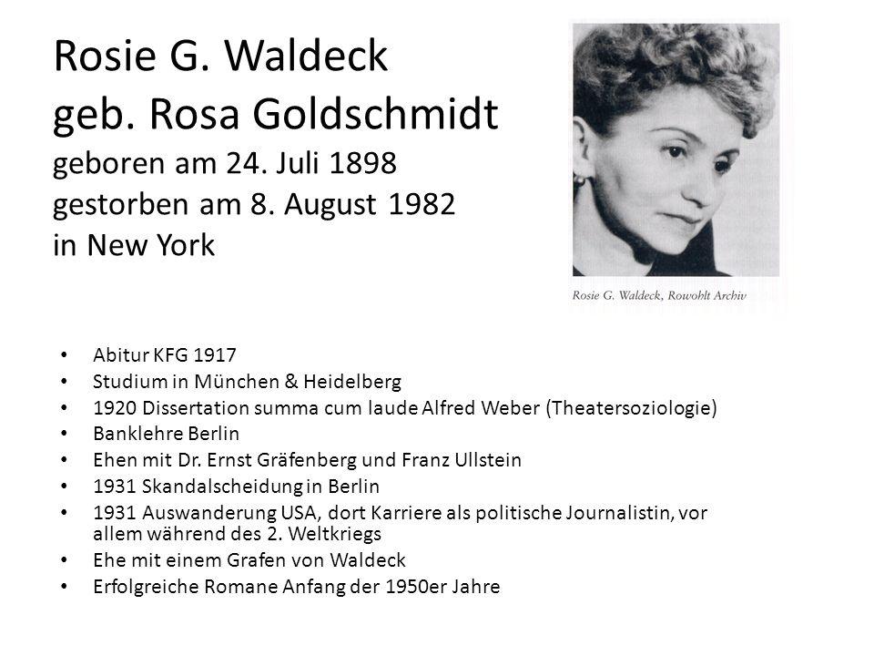 Rosie G. Waldeck geb. Rosa Goldschmidt geboren am 24