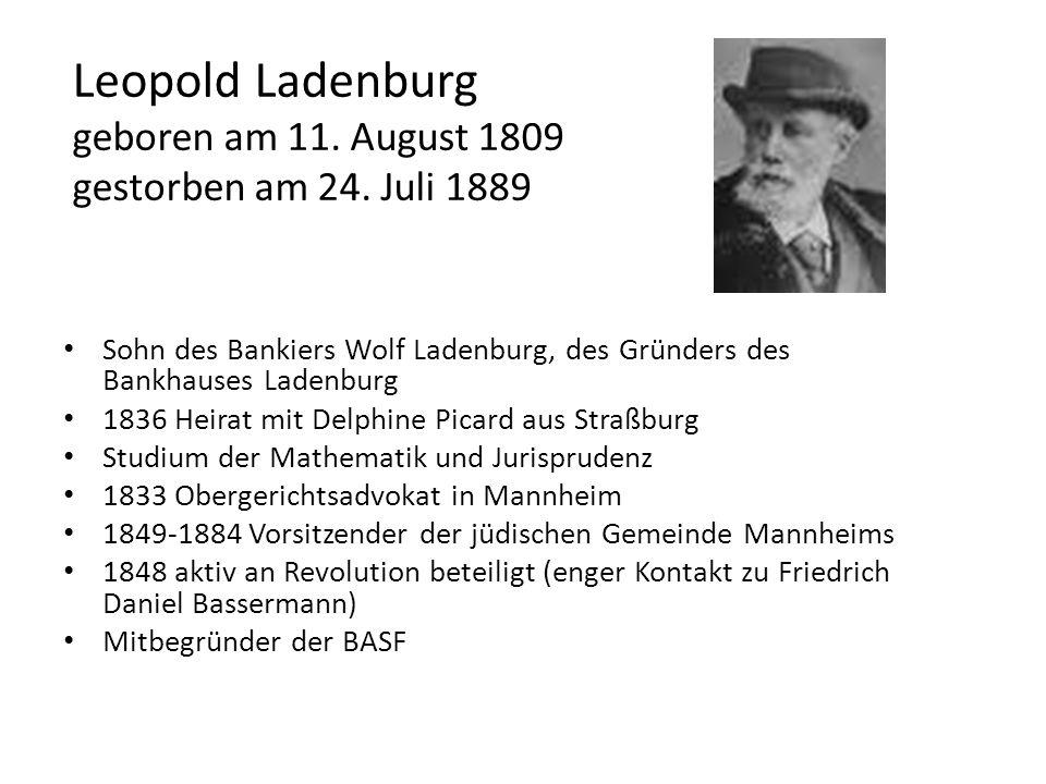 Leopold Ladenburg geboren am 11. August 1809 gestorben am 24. Juli 1889