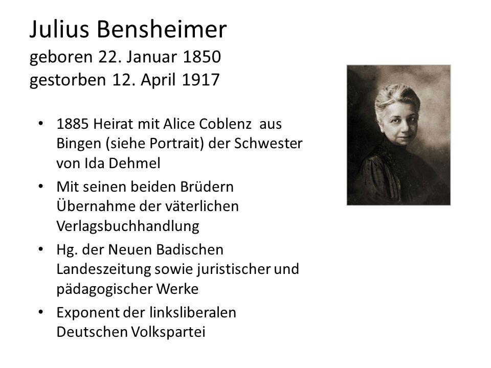 Julius Bensheimer geboren 22. Januar 1850 gestorben 12. April 1917