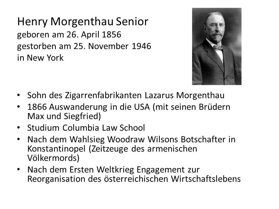 Henry Morgenthau Senior geboren am 26. April 1856 gestorben am 25