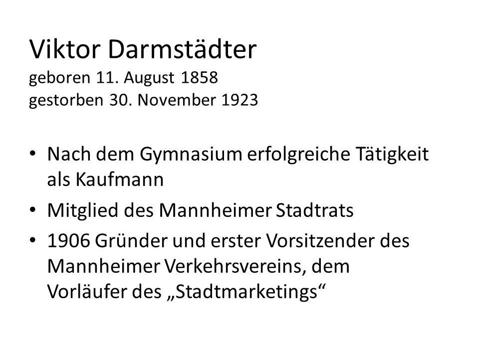 Viktor Darmstädter geboren 11. August 1858 gestorben 30. November 1923