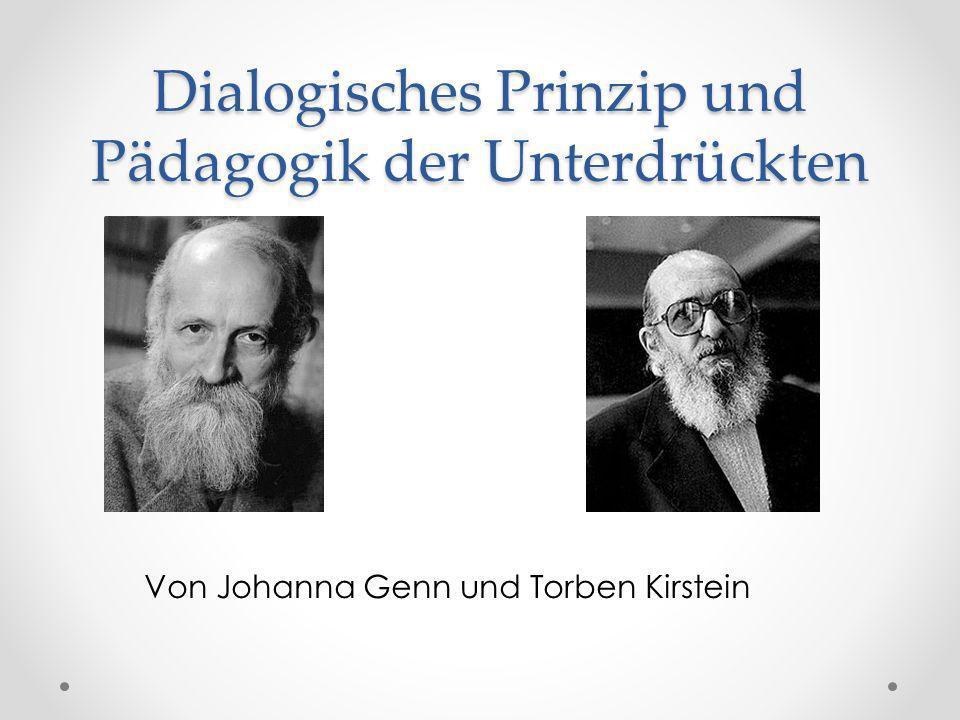 Dialogisches Prinzip und Pädagogik der Unterdrückten
