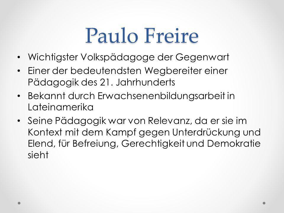 Paulo Freire Wichtigster Volkspädagoge der Gegenwart