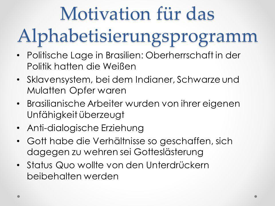 Motivation für das Alphabetisierungsprogramm