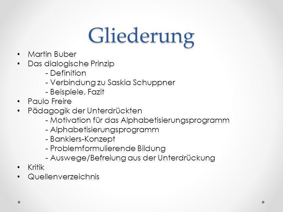 Gliederung Martin Buber Das dialogische Prinzip - Definition