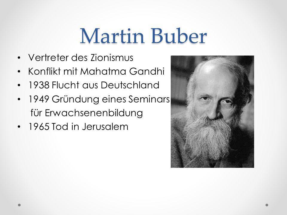 Martin Buber Vertreter des Zionismus Konflikt mit Mahatma Gandhi