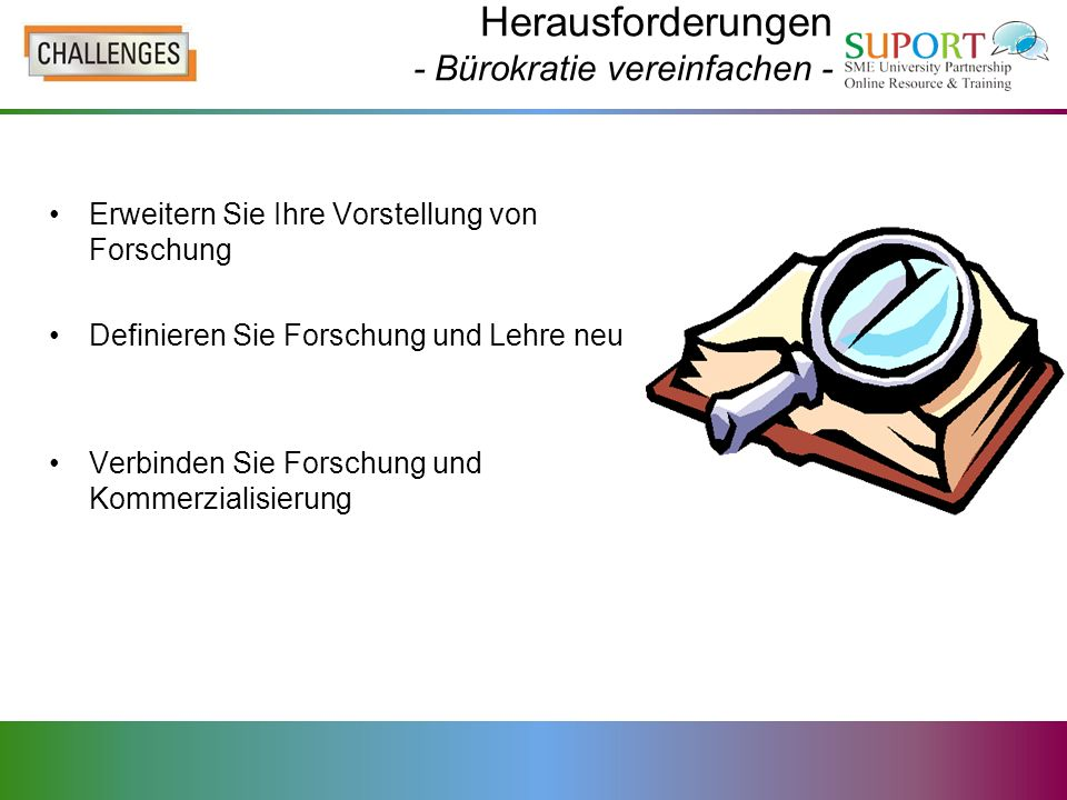 Herausforderungen - Bürokratie vereinfachen -