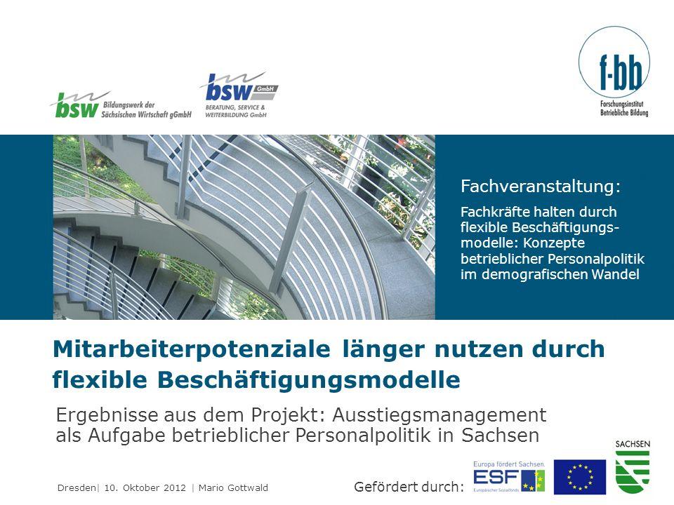 Fachveranstaltung: Fachkräfte halten durch flexible Beschäftigungs-modelle: Konzepte betrieblicher Personalpolitik im demografischen Wandel.