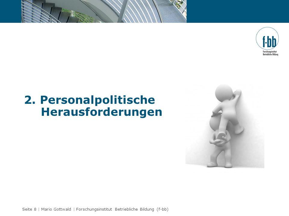 2. Personalpolitische Herausforderungen