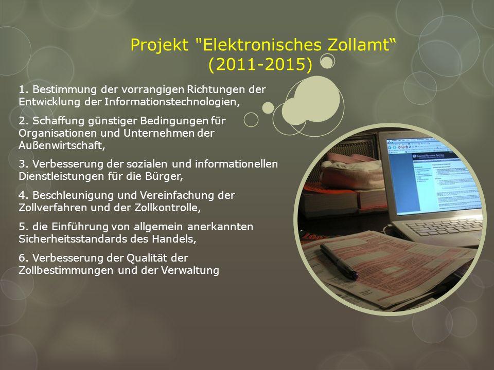 Projekt Elektronisches Zollamt (2011-2015)
