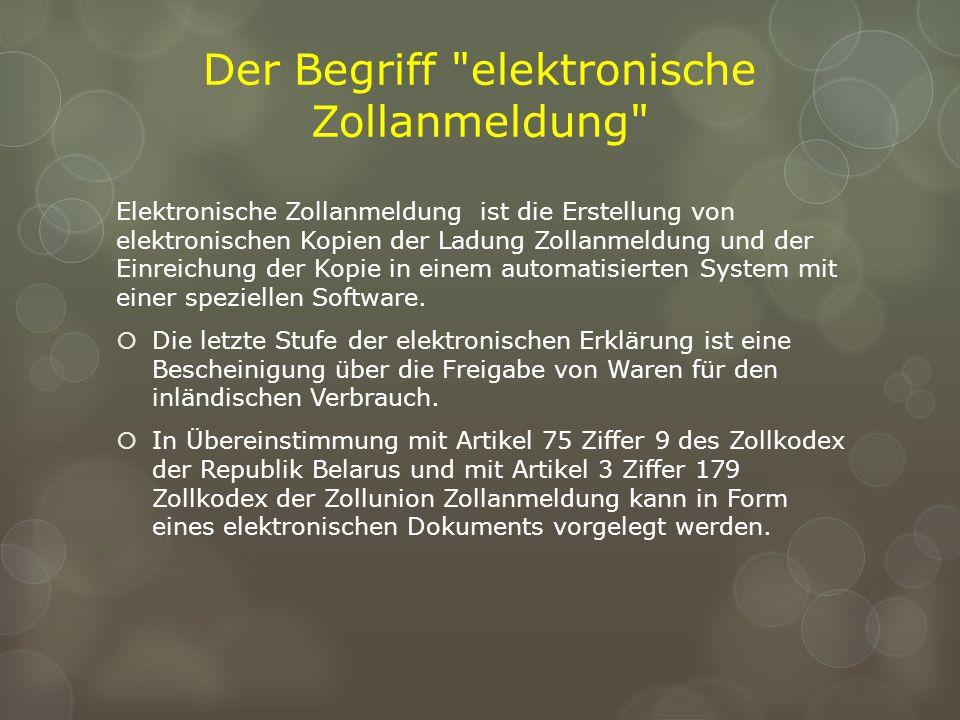 Der Begriff elektronische Zollаnmeldung