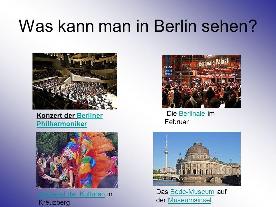 Was kann man in Berlin sehen
