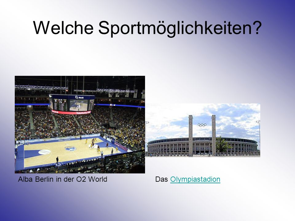 Welche Sportmöglichkeiten