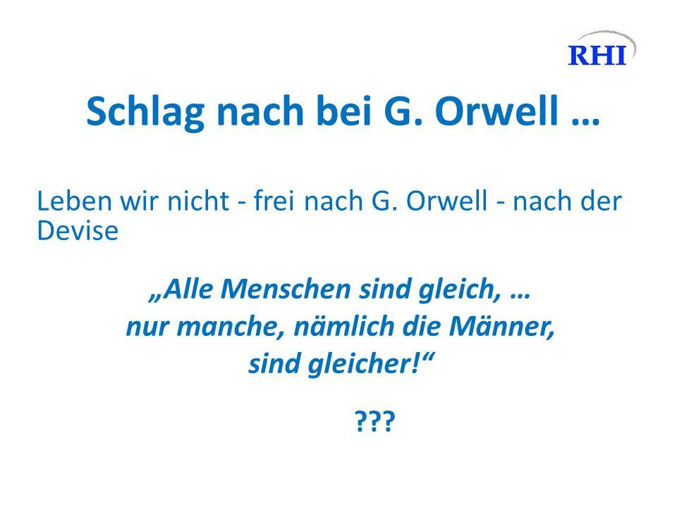 Schlag nach bei G. Orwell …