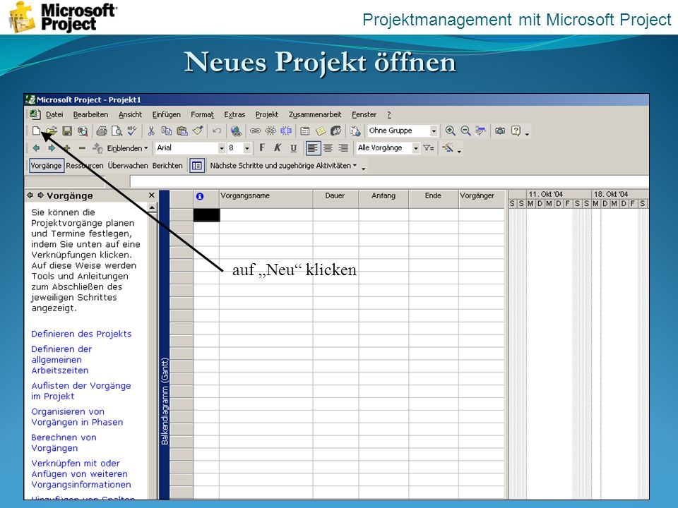 Neues Projekt öffnen Projektmanagement mit Microsoft Project
