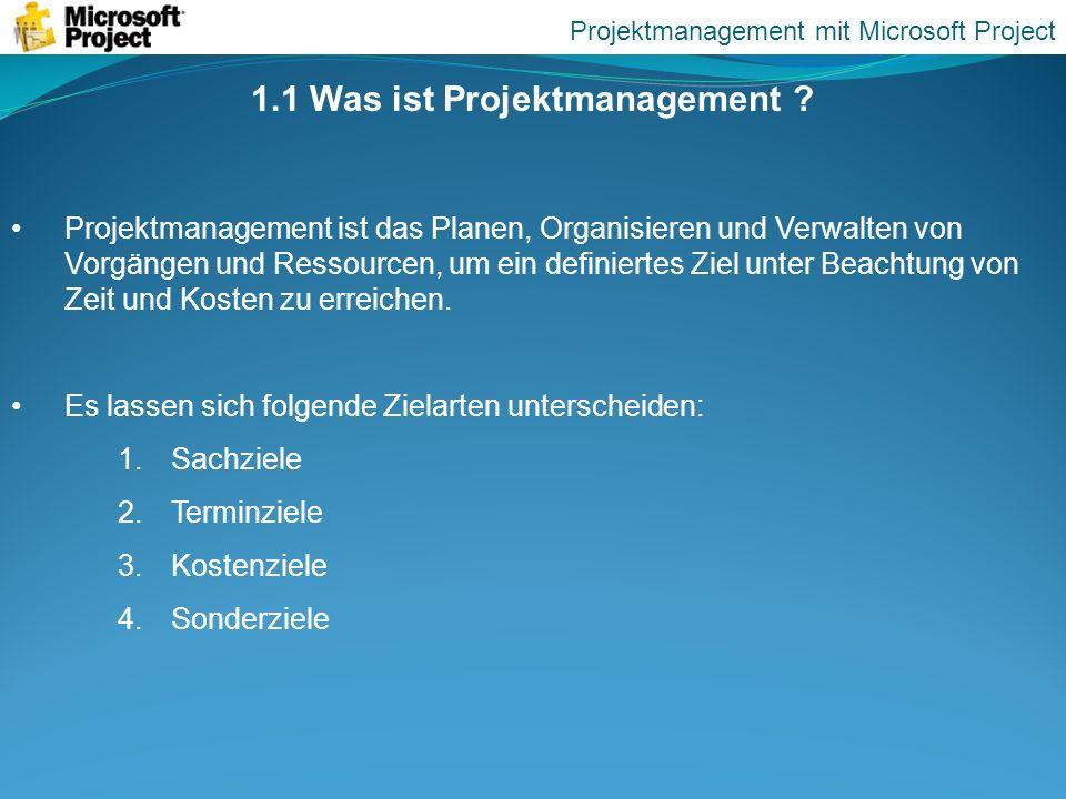 1.1 Was ist Projektmanagement