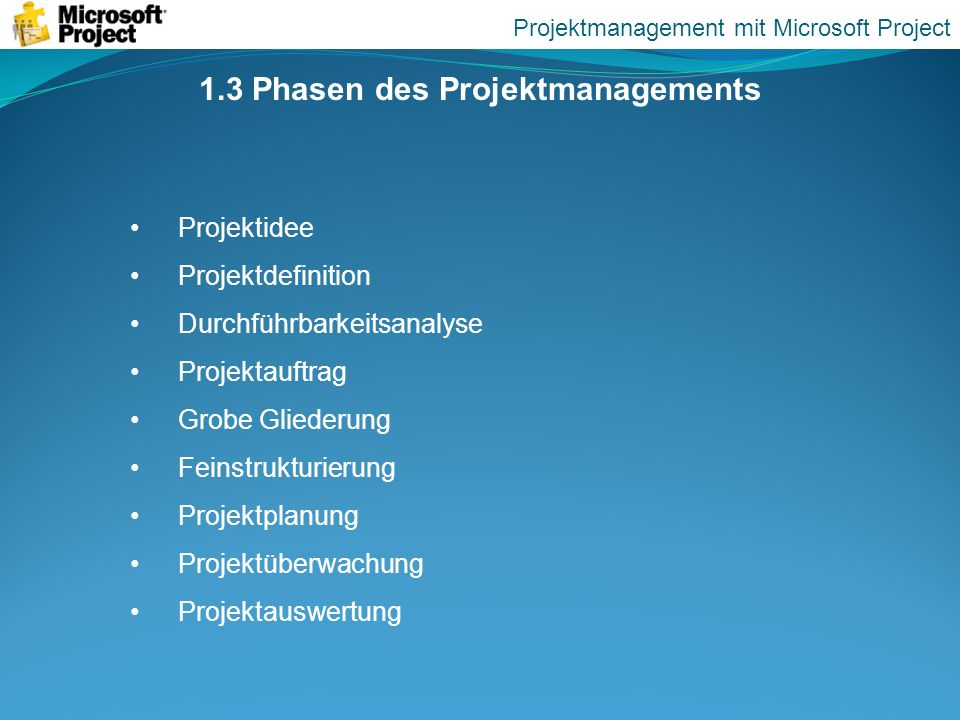 1.3 Phasen des Projektmanagements
