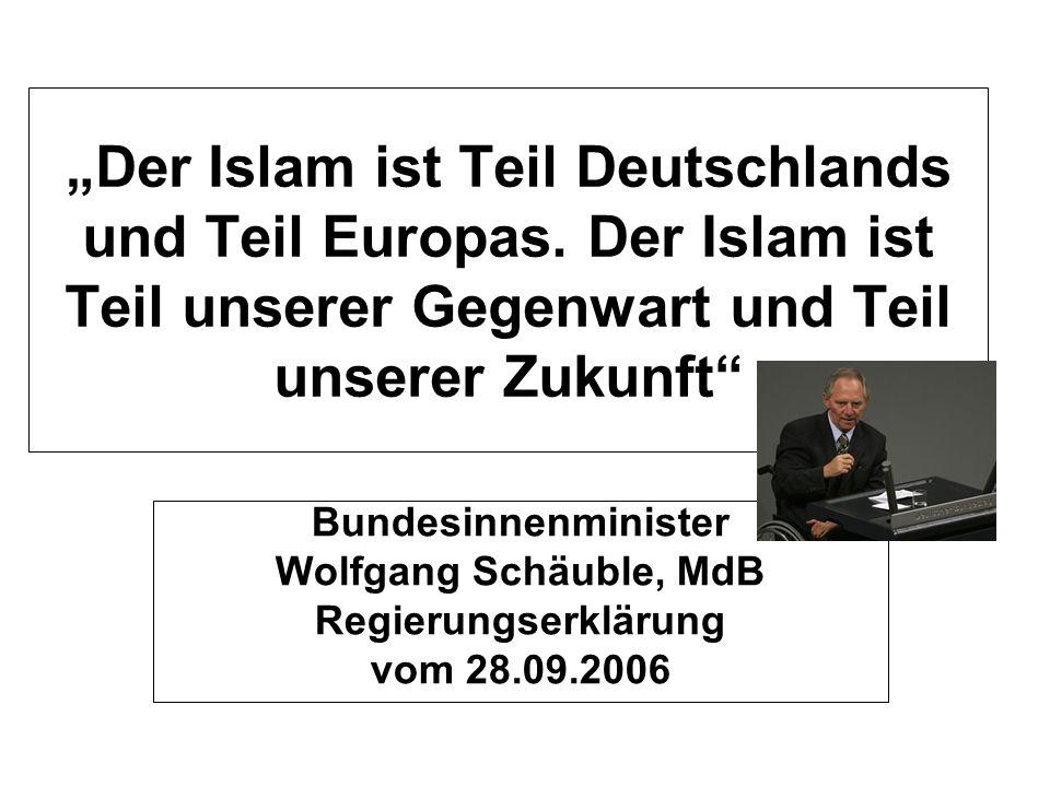 """""""Der Islam ist Teil Deutschlands und Teil Europas"""