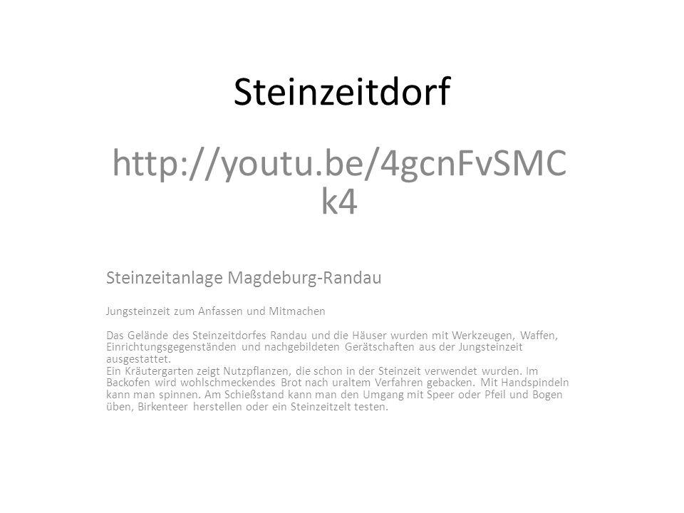 Steinzeitdorf http://youtu.be/4gcnFvSMCk4