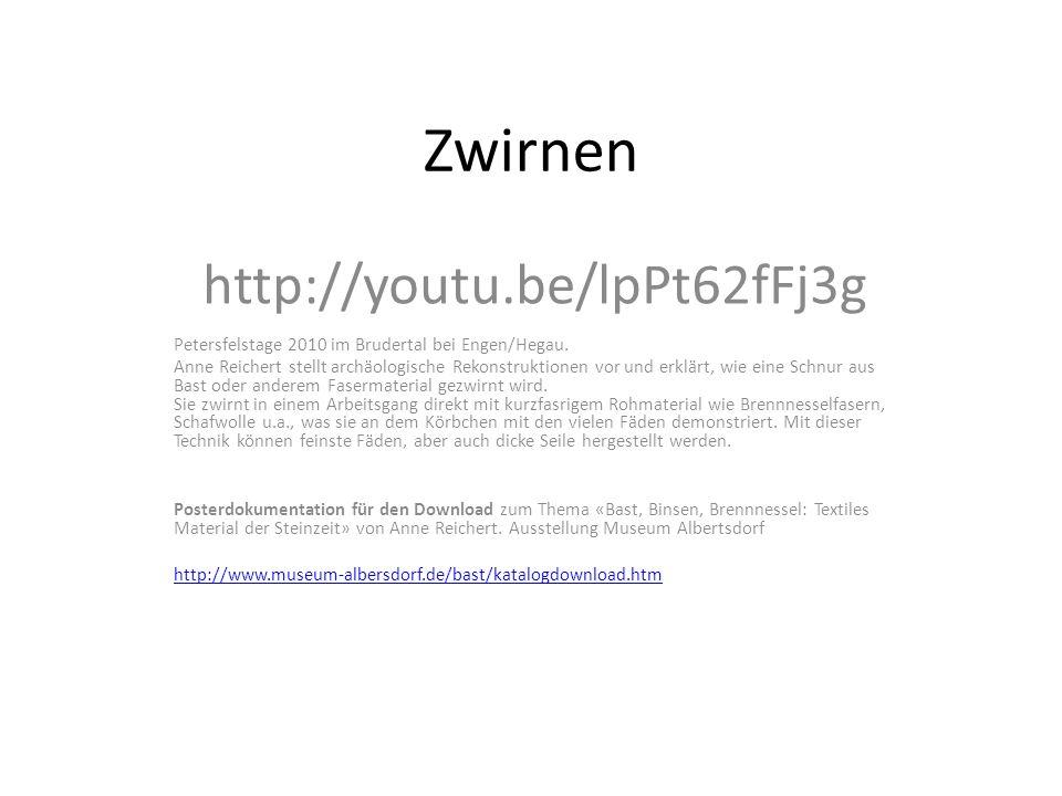 Zwirnen http://youtu.be/lpPt62fFj3g
