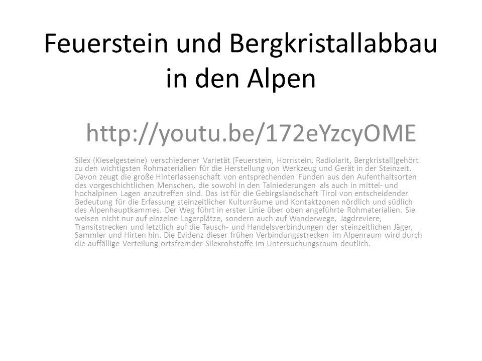 Feuerstein und Bergkristallabbau in den Alpen