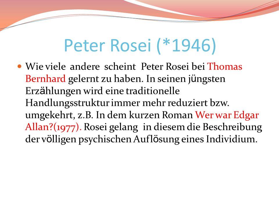Peter Rosei (*1946)