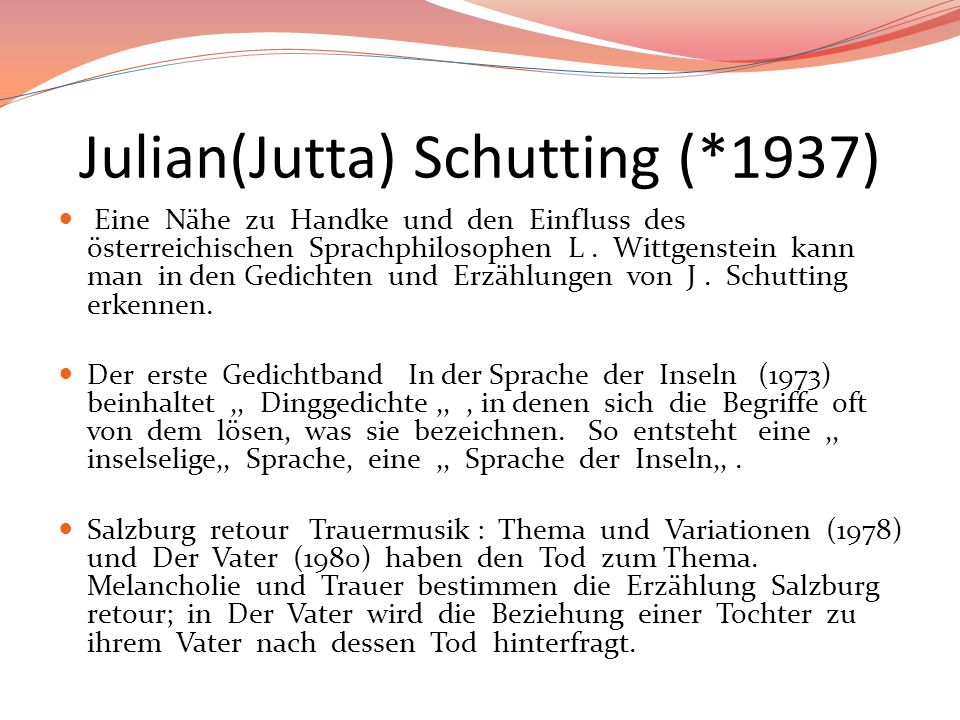 Julian(Jutta) Schutting (*1937)